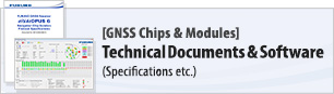[GNSS Chips & Modules] Technical Documents(Specifications etc.) & Software