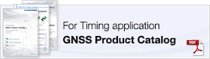 For Timing application GNSS Product Catalog