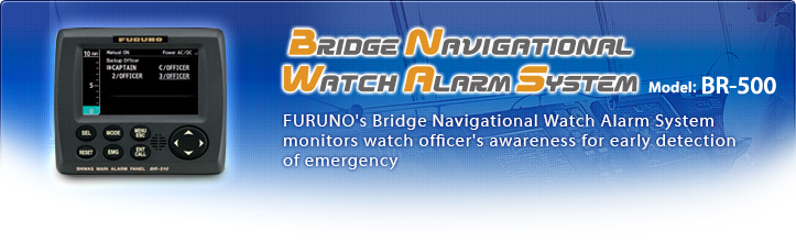 FURUNO's Bridge Navigational Watch Alarm System monitors watch officer's awareness for early detection of emergency