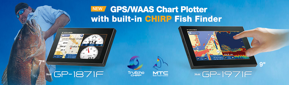 GPS/WAAS CHART PLOTTER with CHIRP FISH FINDER GP-1871F/GP-1971F